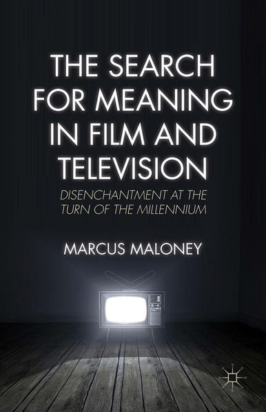 The Search for Meaning in Film and Television - Coverbild