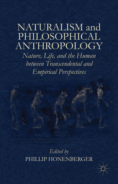 Naturalism and Philosophical Anthropology - Coverbild