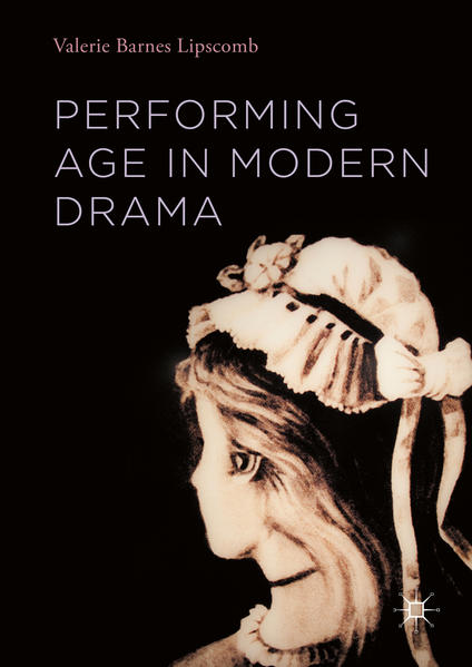 Performing Age in Modern Drama - Coverbild