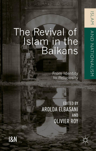 The Revival of Islam in the Balkans - Coverbild