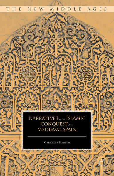 Narratives of the Islamic Conquest from Medieval Spain - Coverbild