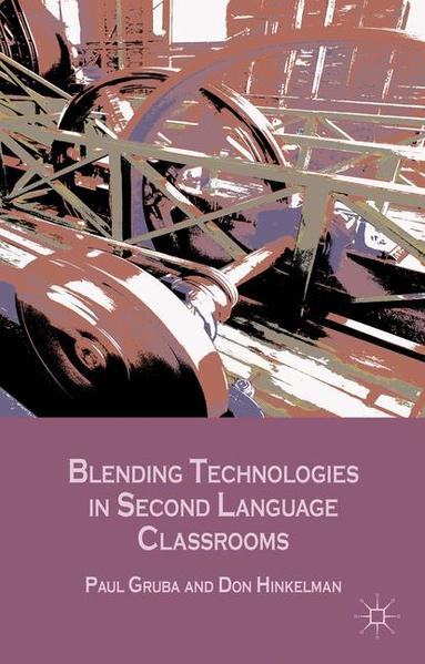 Blending Technologies in Second Language Classrooms - Coverbild