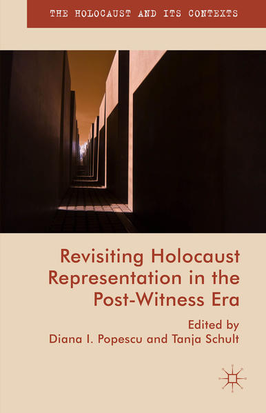 Revisiting Holocaust Representation in the Post-Witness Era - Coverbild