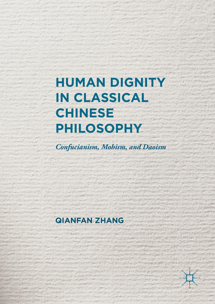 Human Dignity in Classical Chinese Philosophy - Coverbild