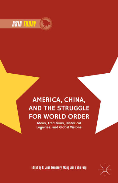 America, China, and the Struggle for World Order - Coverbild