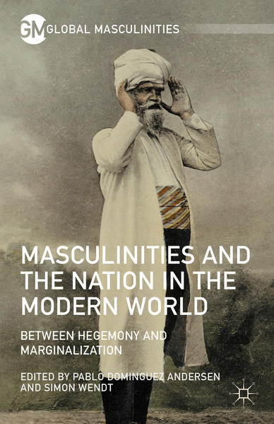 Masculinities and the Nation in the Modern World - Coverbild