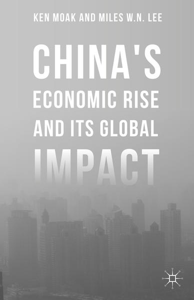 China's Economic Rise and Its Global Impact - Coverbild