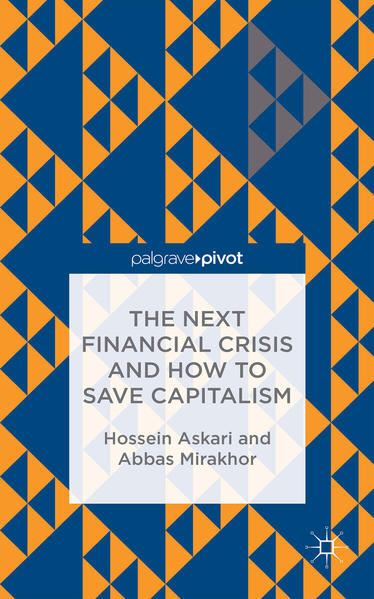 The Next Financial Crisis and How to Save Capitalism - Coverbild
