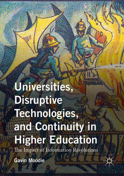Universities, Disruptive Technologies, and Continuity in Higher Education - Coverbild