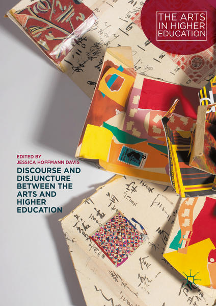 Discourse and Disjuncture between the Arts and Higher Education - Coverbild