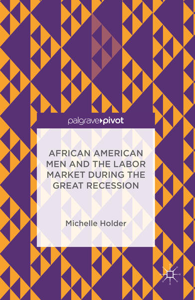 African American Men and the Labor Market during the Great Recession - Coverbild