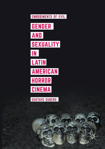 Gender and Sexuality in Latin American Horror Cinema - Coverbild