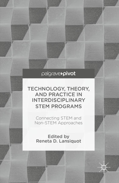 Technology, Theory, and Practice in Interdisciplinary STEM Programs - Coverbild