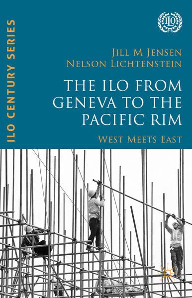 The ILO from Geneva to the Pacific Rim - Coverbild