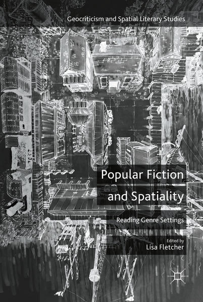 Popular Fiction and Spatiality - Coverbild