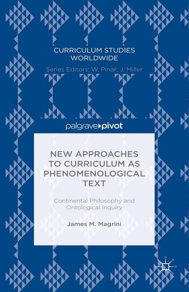 New Approaches to Curriculum as Phenomenological Text - Coverbild