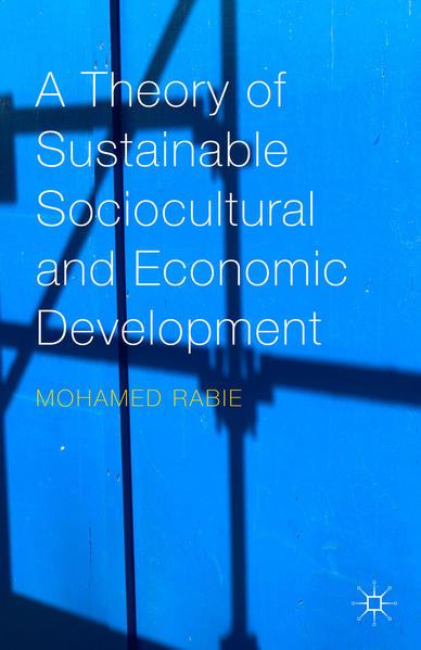 A Theory of Sustainable Sociocultural and Economic Development - Coverbild