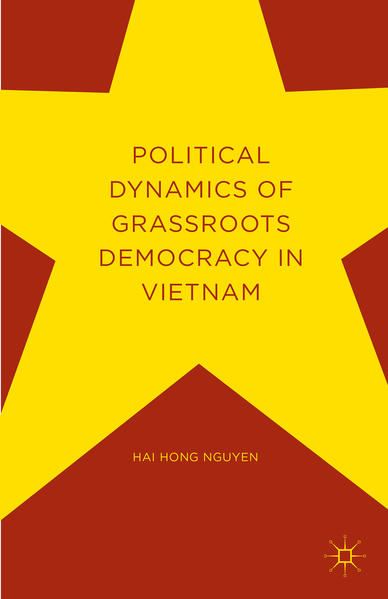 Political Dynamics of Grassroots Democracy in Vietnam - Coverbild