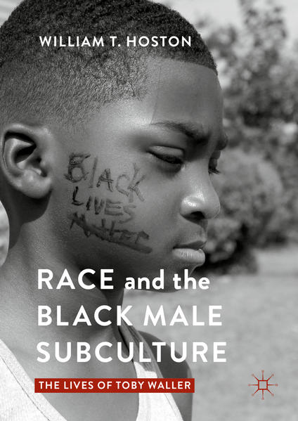 Race and the Black Male Subculture - Coverbild
