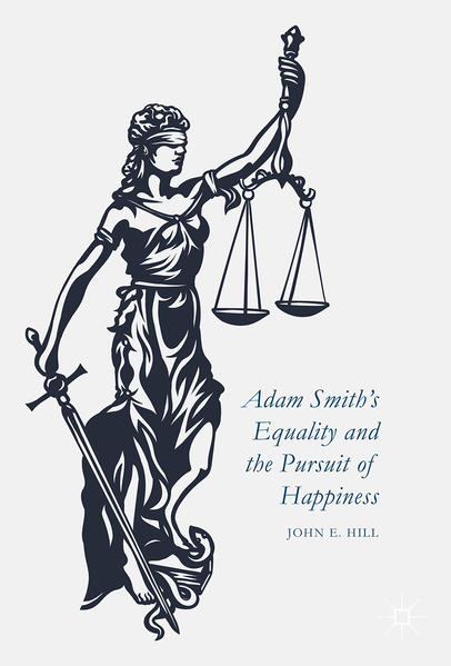 Adam Smith's Equality and the Pursuit of Happiness - Coverbild
