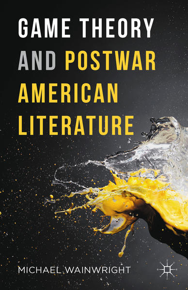 Game Theory and Postwar American Literature - Coverbild