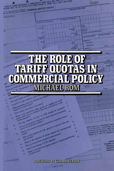 The Role of Tariff Quotas in Commercial Policy - Coverbild