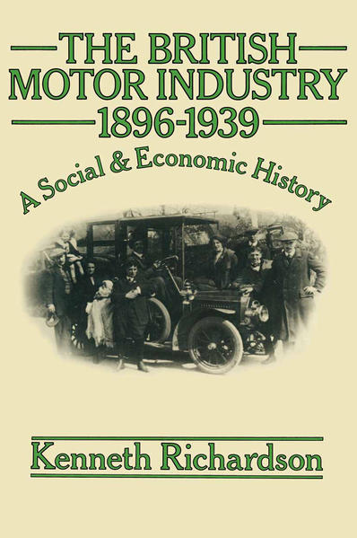 The British Motor Industry 1896–1939 - Coverbild