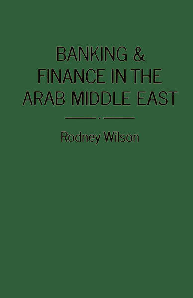 Banking and Finance in the Arab Middle East - Coverbild