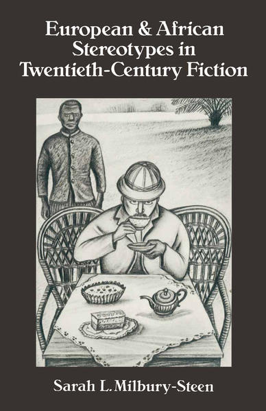European and African Stereotypes in Twentieth-Century Fiction - Coverbild