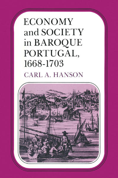 Economy and Society in Baroque Portugal, 1668–1703 - Coverbild
