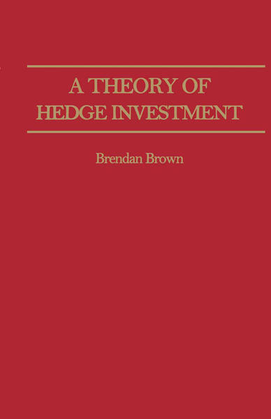 A Theory of Hedge Investment - Coverbild