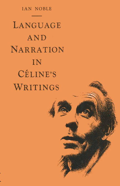 Language and Narration in Céline's Writings - Coverbild