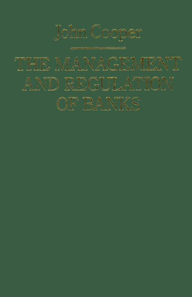 The Management and Regulation of Banks - Coverbild