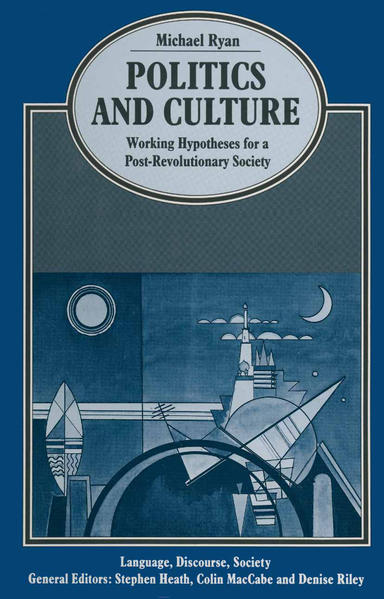 Politics and Culture: Working Hypotheses for a Post-Revolutionary Society - Coverbild