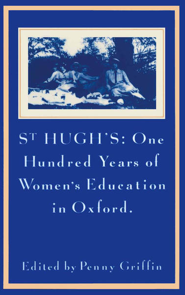 St Hugh's: One Hundred Years of Women's Education in Oxford - Coverbild