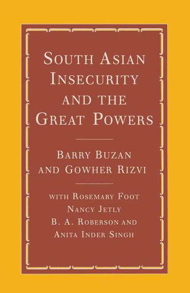 South Asian Insecurity and the Great Powers - Coverbild