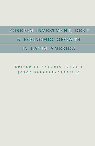 Foreign Investment, Debt and Economic Growth in Latin America - Coverbild