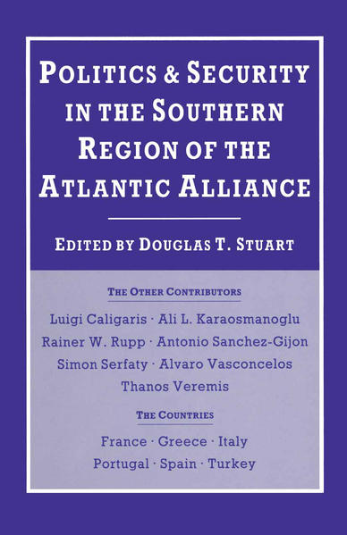 Politics and Security in the Southern Region of the Atlantic Alliance - Coverbild