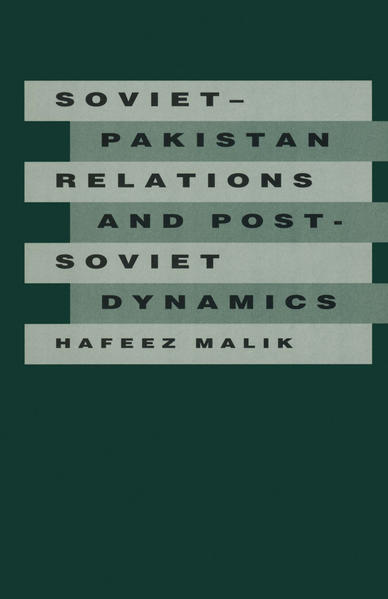 Soviet-Pakistan Relations and Post-Soviet Dynamics, 1947–92 - Coverbild