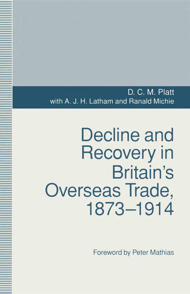 Decline and Recovery in Britain's Overseas Trade, 1873–1914 - Coverbild