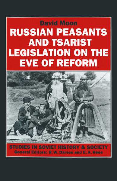 Russian Peasants and Tsarist Legislation on the Eve of Reform - Coverbild