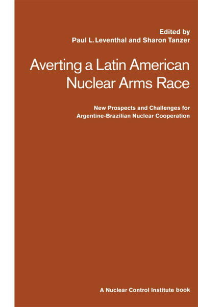 Averting a Latin American Nuclear Arms Race - Coverbild