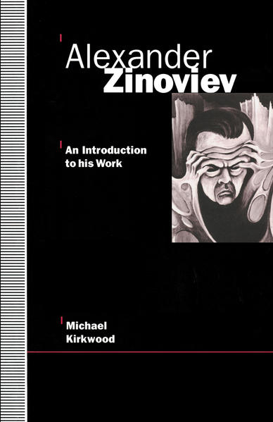 Alexander Zinoviev: An Introduction to His Work - Coverbild