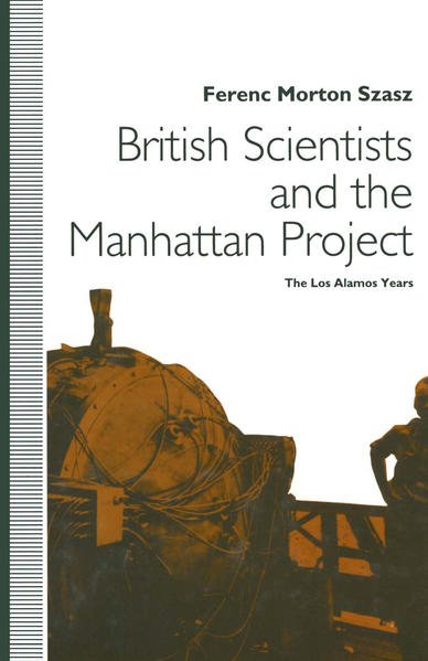British Scientists and the Manhattan Project - Coverbild