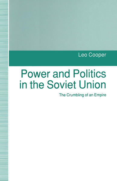 Power and Politics in the Soviet Union - Coverbild