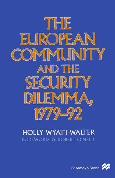 The European Community and the Security Dilemma, 1979–92 - Coverbild