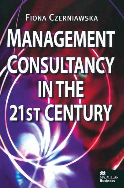 Management Consultancy in the 21st Century - Coverbild