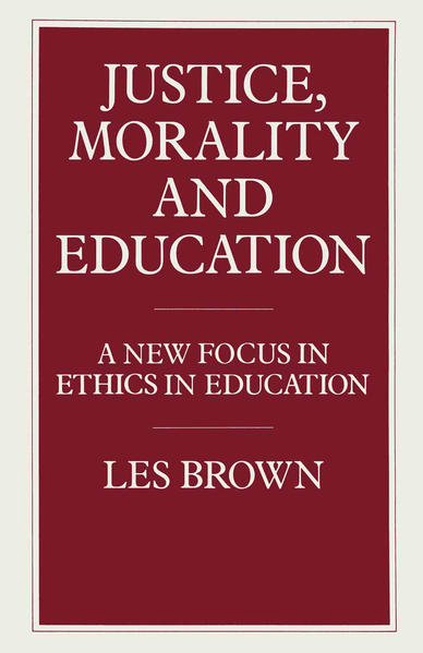 Justice, Morality and Education - Coverbild