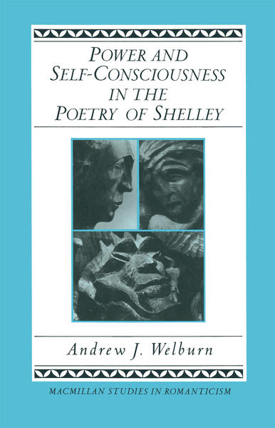 Power and Self-Consciousness in the Poetry of Shelley - Coverbild