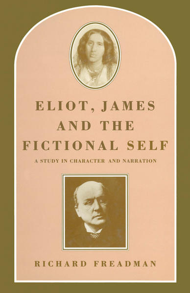 Eliot, James and the Fictional Self - Coverbild